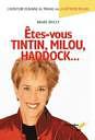 Renée Rivest : Êtes-vous Tintin, Milou, Haddock…